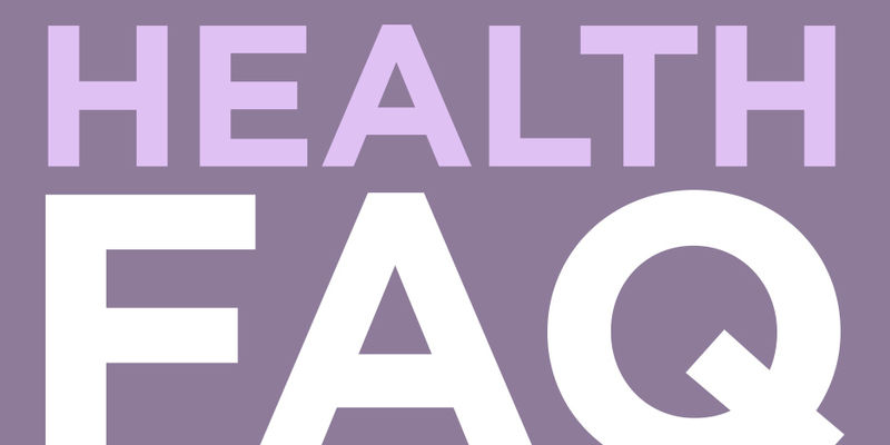 "A graphic that reads ""Health FAQ"""