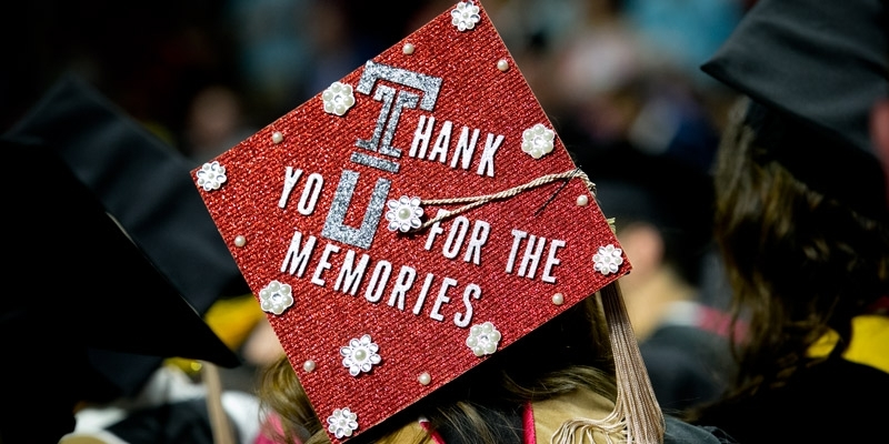 """A Commencement cap that reads """"Thanks for the memories."""""""