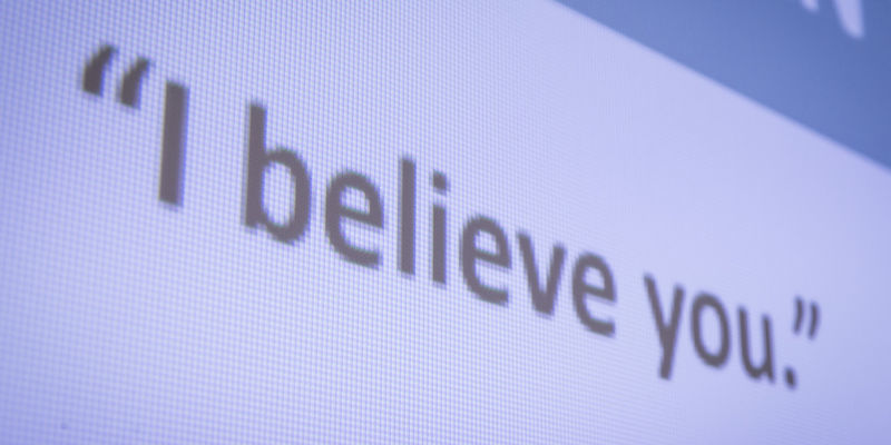 """Text on screen that reads """"I believe you."""""""