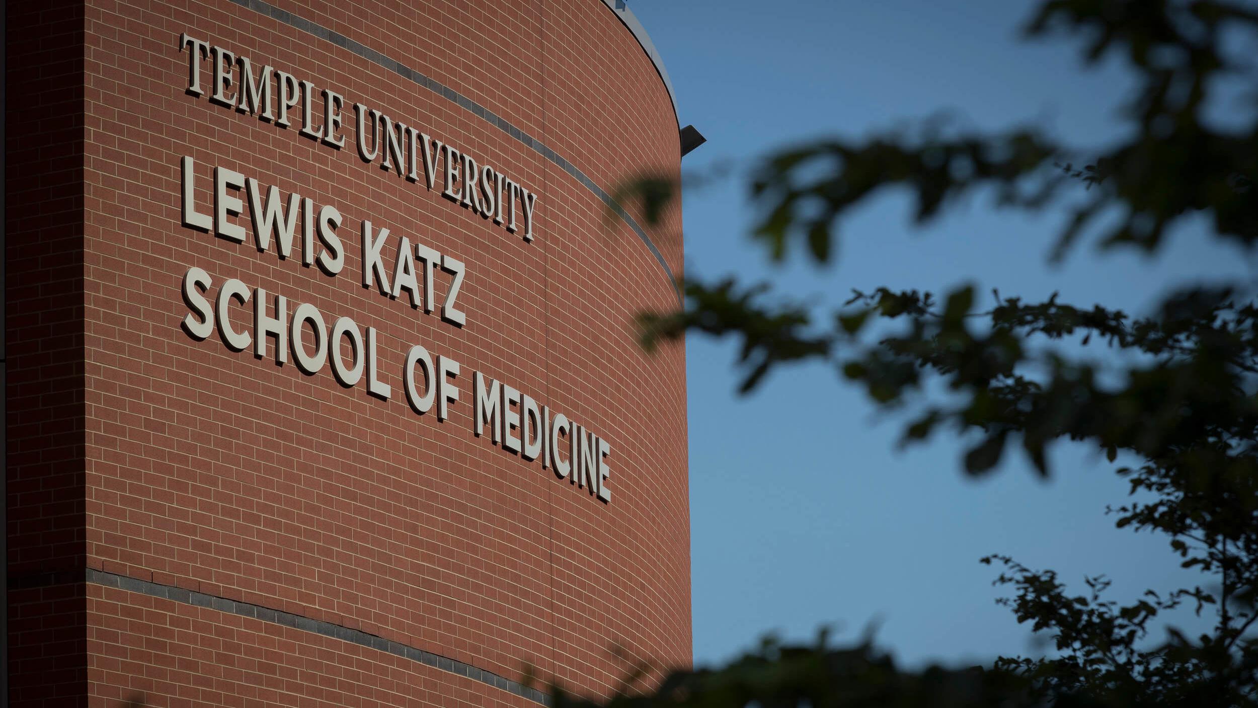 The Lewis Katz School of Medicine at Temple University.