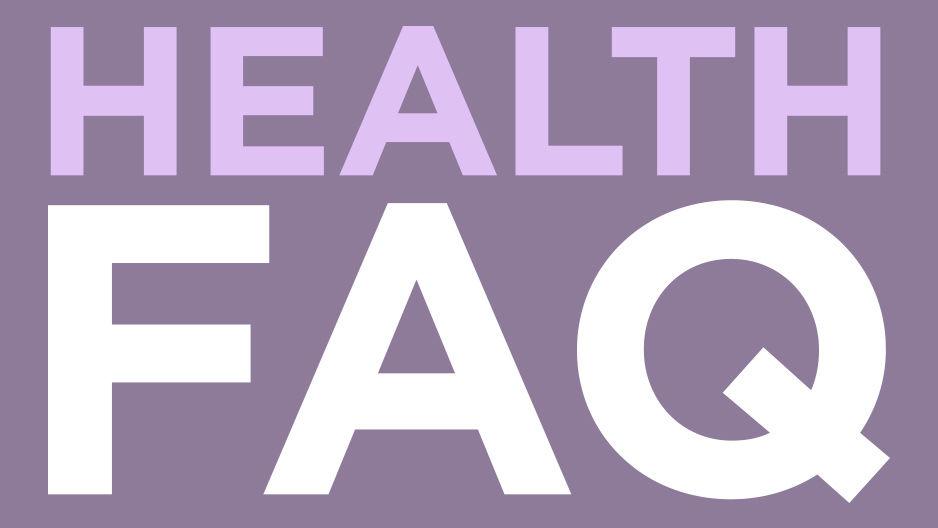 """A graphic that reads """"Health FAQ"""""""