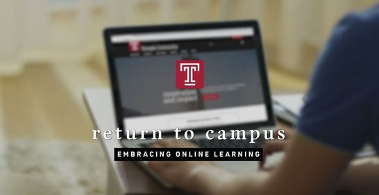 "A computer on Temple's website with overlaying copy that reads ""return to campus embracing online learning."""
