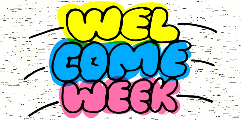 "The words ""welcome week"" in bubble letters in shades of yellow, blue and pink that mimic highlighters."